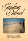 Guiding Daniel - Rich Jackson