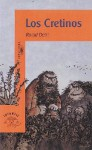 Los Cretinos - Maribel De Juan, Roald Dahl