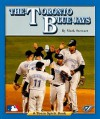 The Toronto Blue Jays - Mark Stewart