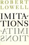Imitations - Robert Lowell