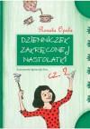 Dzienniczek zakręconej nastolatki cz. 2 - Renata Opala