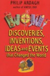 Wow Bind-up: Discoveries, Inventions, Ideas and Events That Changed the World (Wow!) - Philip Ardagh