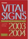 Vital Signs 2003-2004: The Trends That Are Shaping Our Future - The Worldwatch Institute