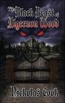 The Black Beast of Algernon Wood - Nickolas Cook