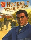 Booker T Washington: Great American Educator - Eric Braun