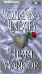 Heart of a Warrior (Ly-San-Ter Family, #3) - Johanna Lindsey, Laural Merlington
