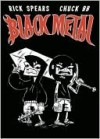 Black Metal Volume 2 - Rick Spears, Chuck BB