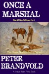 Once a Marshal - Peter Brandvold
