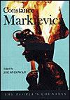 Constance Markievicz: The People's Countess / Edited by Joe McGowan - Joe McGowan
