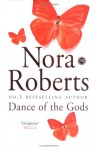 Dance of the Gods (Circle trilogy #2) - Nora Roberts