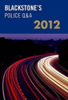 Blackstone's Police Q&A: Road Policing 2012 - Huw Smart, John Watson