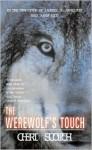 The Werewolf's Touch - Cheri Scotch