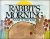 Rabbit's Morning - Nancy Tafuri