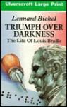 Triumph Over Darkness - Lennard Bickel