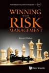 Winning with Risk Management - Russell Walker