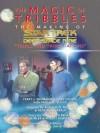 The Magic of Tribbles (Star Trek Deep Space Nine) - Terry J. Erdmann, Paula M. Block, Gary Hutzel