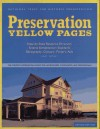 Preservation Yellow Pages: The Complete Information Source for Homeowners, Communities, and Professionals - National Trust for Historic Preservation