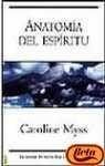 Anatomia del Espiritu (Spanish Edition) - Caroline Myss