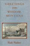 Greetings from Wisdom, Montana - Ruth Rudner, Rudner