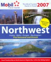 Mobil Travel Guide: Northwest & Alaska 2007 (Mobil Travel Guide Northwest (Id, Or, Vancouver Bc, Wa)) - Mobil Travel Guides, Mobil Travel Guide