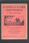 The Lewis and Clark Expedition, 3 Vols - Meriwether Lewis, Archibald Hanna, Paul Allen, Thomas Jefferson