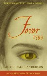 Fever 1793 - Laurie Halse Anderson, Emily Bergl