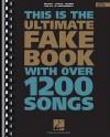 The Ultimate Fake Book: C Edition - Hal Leonard Publishing Company