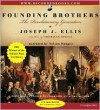Founding Brothers: The Revolutionary Generation (Audiocd) - Joseph J. Ellis, Nelson Runger