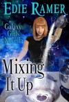 Mixing it Up - Edie Ramer