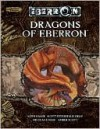 Dragons of Eberron - Keith Baker, Nicolas Logue, Scott Gray