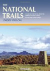 The National Trails: The National Trails of England, Scotland and Wales - Paddy Dillon
