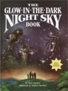 The Glow-in-the-Dark Night Sky Book - Clint Hatchett, Stephen Marchesi