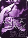 Some Like It Rough - Kate Pearce