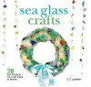 Sea Glass Crafts: 28 Fun Projects You Can Make at Home - C.S. Lambert