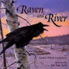 Raven and the River - Nancy White Carlstrom