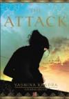 The Attack - Yasmina Khadra