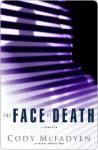 The Face of Death - Cody McFadyen