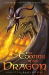The Coming of the Dragon (Legacy of Beowulf) - Rebecca Barnhouse