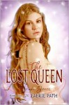 The Lost Queen (The Faerie Path, #2) - Allan Frewin Jones