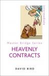 Heavenly Contracts - David Bird