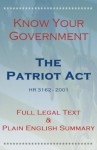 Know Your Government - The Patriot Act - Full Legal Text & Plain English Summary - Shawn Conners