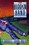 The Hidden Hand - Carroll John Daly
