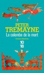 La colombe de la mort (Grands détectives) (French Edition) - Peter Tremayne, Hélène Prouteau