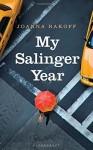 My Salinger Year by Smith Rakoff, Joanna (2014) Hardcover - Joanna Smith Rakoff