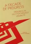 Progress in Self Psychology, V. 10: A Decade of Progress - Arnold Goldberg
