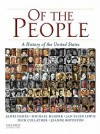 Of the People: A History of the United States - James Oakes, Michael McGerr, Nick Cullather, Jeanne Boydston, Jan Ellen Lewis