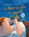 Boy Who Ate the World (and the Girl Who Saved It) - Don Gillmor