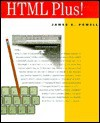 HTML Plus! - James Lawrence Powell