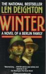 Winter: a novel of a Berlin family - Len Deighton