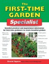 The First-Time Garden Specialist: Essential Practical and Inspirational Information for First-Time Gardeners to Create Beautiful Gardens - David Squire, Alan Bridgewater, A. Bridgewater, G. Bridgewater